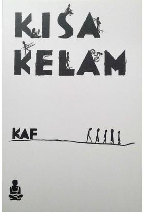 Kısa Kelam - Erol Kaf