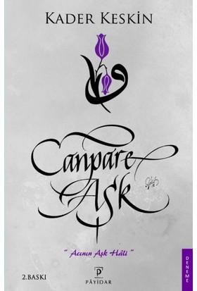 Canpare Aşk - Kader Keskin
