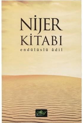 Nijer Kitabı - Endülüslü Adil