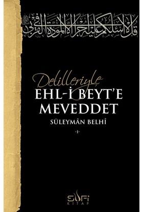 Delilleriyle Ehli Beyte Meveddet - Süleyman Belhi