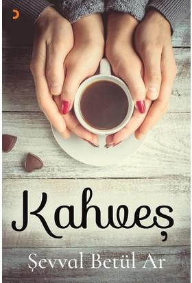 Kahveş - Şevval Betül Ar