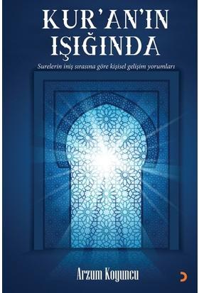 Kur'an'ın Işığında - Arzum Koyuncu