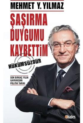 Şaşırma Duygumu Kaybettim - Mehmet Y. Yılmaz