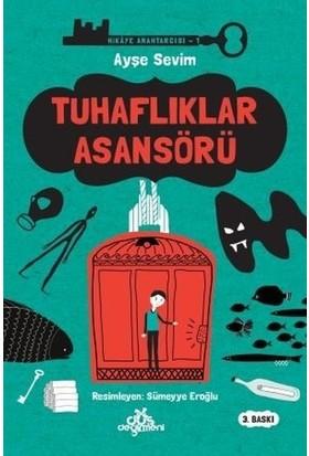 Tuhaflıklar Asansörü:Hikaye Anahtarcısı 1 - Ayşe Sevim