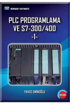 Plc Programlama Ve S7-300/400 1 - Yavuz Eminoğlu