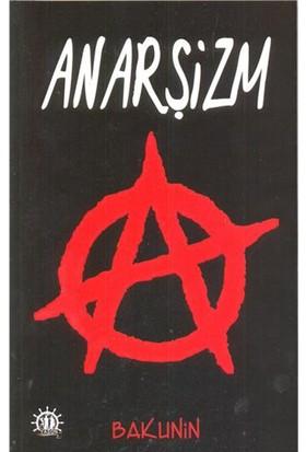 Anarşizm-Mihail Bakunin