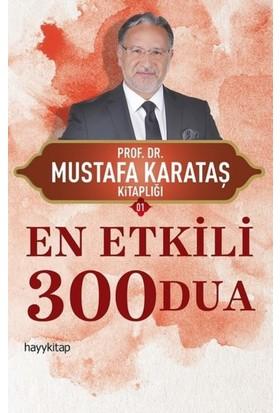 En Etkili 300 Dua - Mustafa Karataş