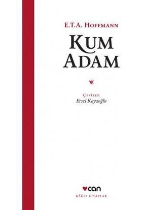 Kum Adam (Kağıt Kitaplar) - E.T.A. Hoffmann
