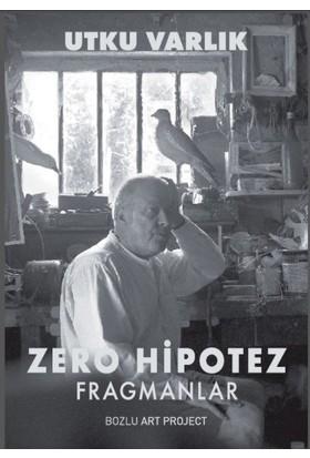 Zero Hipotez: Fragmanlar - Utku Varlık