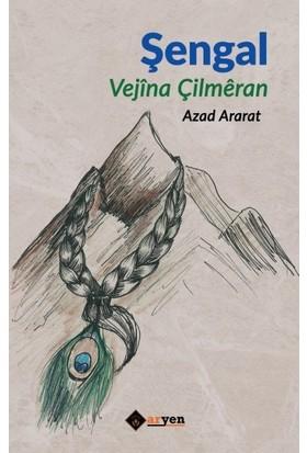 Şengal / Vejina Çilmeran - Azad Ararat