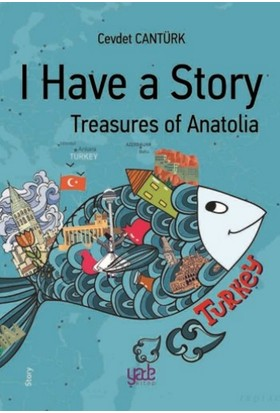 I Have A Story Treasures Of Anatolia - Cevdet Cantürk