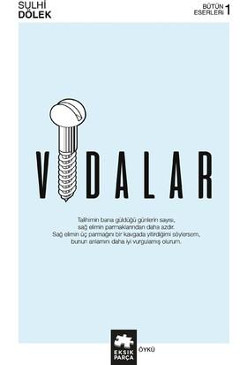 Vidalar - Sulhi Dölek