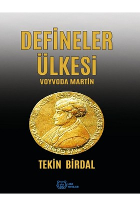 Defineler Ülkesi :Voyvoda Martin - Tekin Birdal