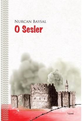 O Sesler - Nurcan Baysal