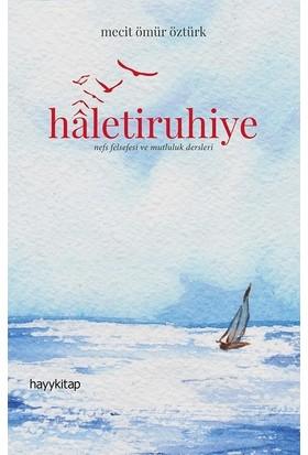 Haletiruhiye - Mecit Ömür Öztürk