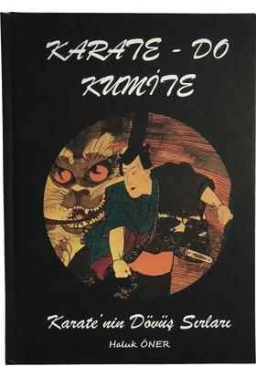 Karate - Do Kumite - Karate'nin Dövüş Sırları