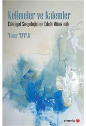 Kelimeler Ve Kalemler -Taner Tatar