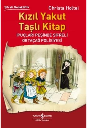 Kızıl Yakut Taşlı Kitap - Christa Holtei