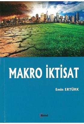 Makro İktisat - Emin Ertürk