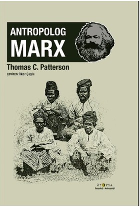 Antropolog Marx - Thomas C. Patterson