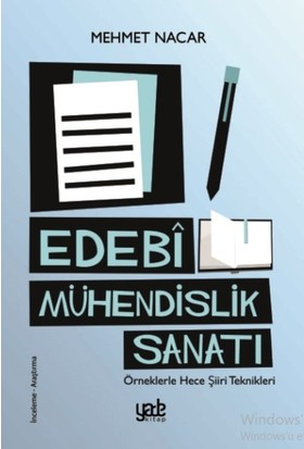Edebi Mühendislik Sanatı - Mehmet Nacar
