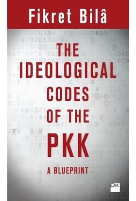 The Ideologıcal Codes Of The Pkk - Fikret Bila