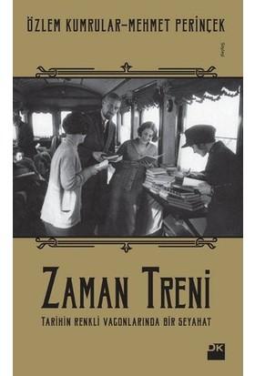 Zaman Treni - Özlem Kumrular - Mehmet Perinçek