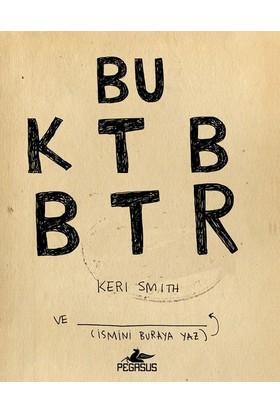 Bu Kitabı Bitir - Keri Smith