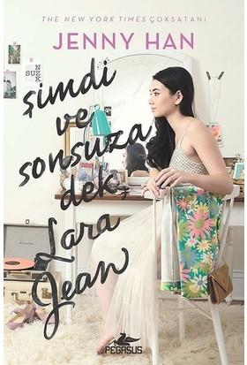 Şimdi Ve Sonsuza Dek, Lara Jean - Jenny Han