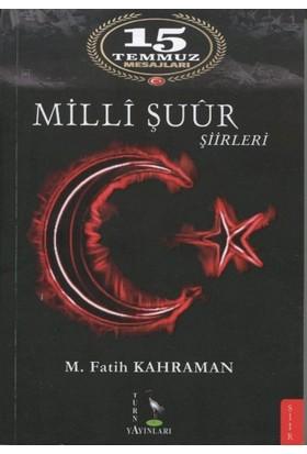 15 Temmuz Mesajları Milli Şuur Şiirleri - M. Fatih Kahraman