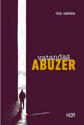 Vatandaş Abuzer (25. Yıl Özel Baskı) - Yücel Sarpdere