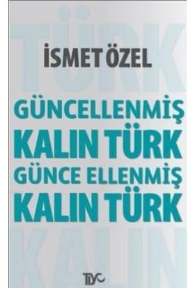 Kalın Türk-İsmet Özel