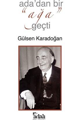 Ada'dan Bir Ağa Geçti - Gülsen Karadoğan