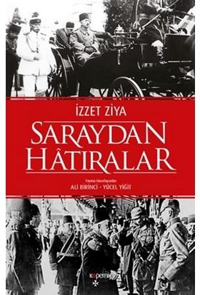 Saraydan Hatıralar - İzzet Ziya
