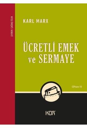 Ücretli Emek Ve Sermaye - Karl Marx