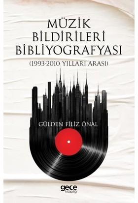 Müzik Bildirileri Bibliyografyası - Gülden Filiz Önal