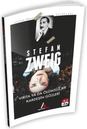 Virata Ya Da Ölümsüz Bir Kardeşin Gözleri - Stefan Zweig