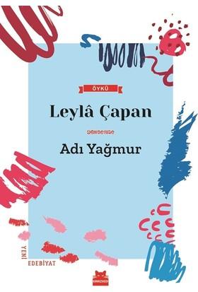 Adı Yağmur - Leyla Çapan