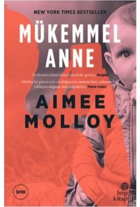 Mükemmel Anne - Aimee Molloy