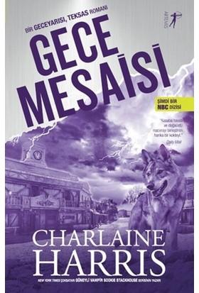 Gece Mesaisi - Charlaine Harris