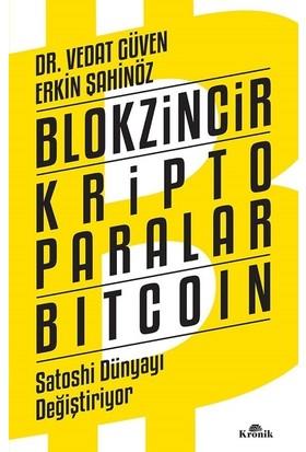 Blokzincir Kripto Paralar Bitcoin - Vedat Güven;Erkin Şahinöz