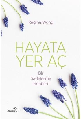 Hayata Yer Aç - Regina Wong