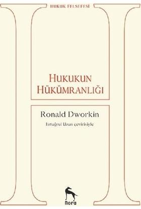Hukukun Hükümranlığı - Ronald Dworkin
