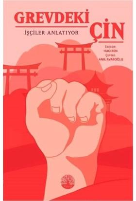Grevdeki Çin İşçiler Anlatıyor - Hao Ren