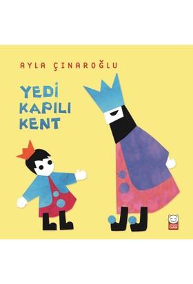 Yedi Kapılı Kent - Ayla Çınaroğlu