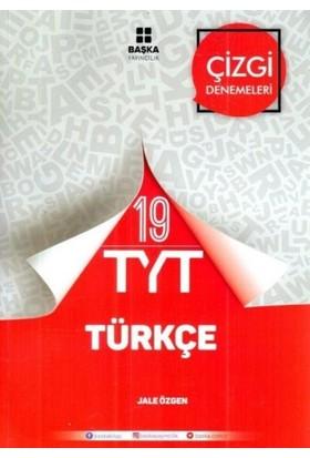 Başka Tyt Türkçe 19 Çizgi Denemeleri - Jale Özgen