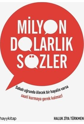 Milyon Dolarlık Sözler - Haluk Ziya Türkmen