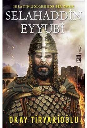 Selahaddin Eyyubi - Yeni - Okay Tiryakioğlu