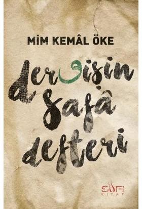 Dervişin Safa Defteri - Mim Kemal Öke