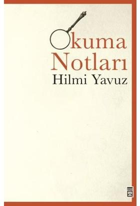 Okuma Notları - Hilmi Yavuz